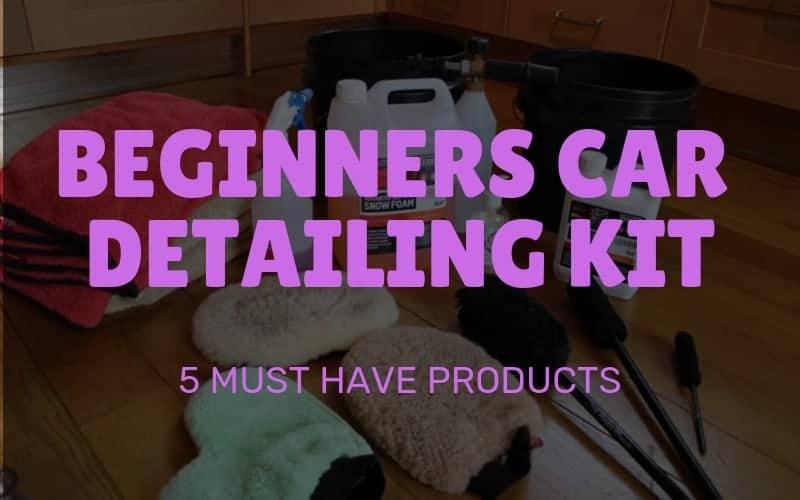 Beginners Car Detailing Kit
