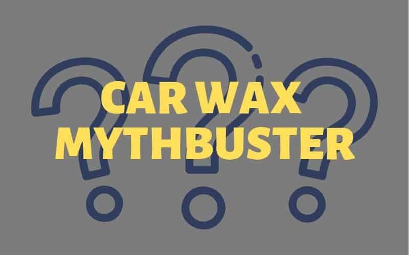 Car wax mythbuster