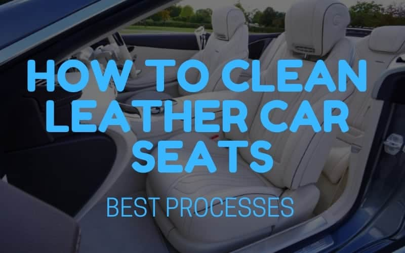 Best way to clean leather car sets