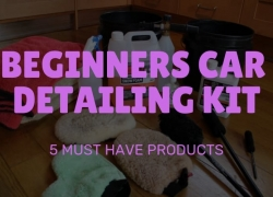 The essential beginners car detailing kit – 5 must have products
