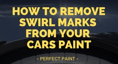 How to Remove Swirl Marks from Your Cars Paint