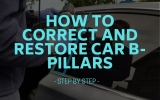How to Correct and Restore Car B-Pillars