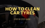 How to Clean Car Tyres