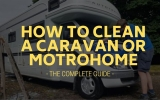 How to Clean a Caravan & Motorhome
