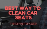 Best Way To Clean Car Seats – The Definitive Guide