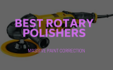 Best Rotary Polishers