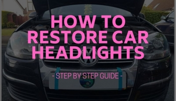 How to Restore Car Headlights