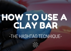 """How to Use a Clay Bar – The """"Hashtag Technique"""""""