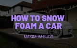 How to Snow Foam a Car